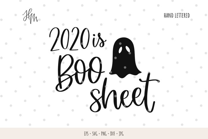 2020 is Boo sheet cut file SVG DXF EPS PNG JPG