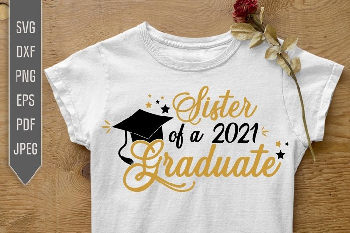 Sister of a 2021 Graduate Svg. Family Graduation Svg.