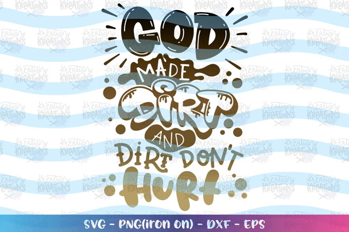 Boys and Girls svg God made Dirt and Dirt dont hurt