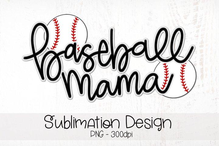 Baseball Mama Hand Lettered Sublimation Design