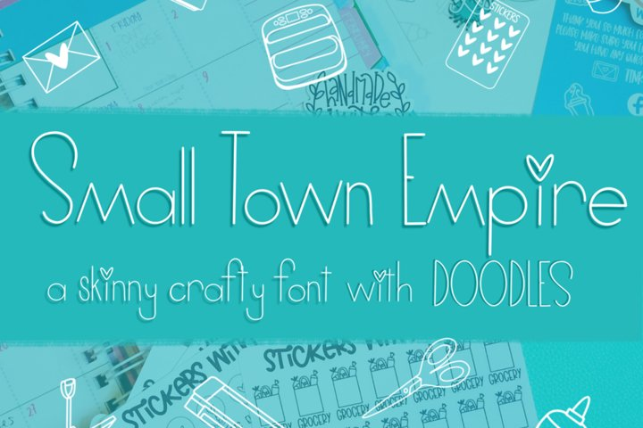 Small Town Empire - A Skinny Crafty Font with Doodles