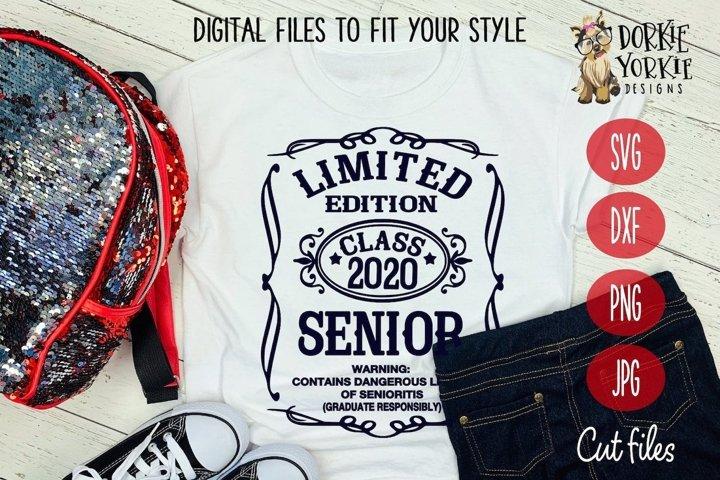 Limited Edition Class of 2020- Senior - Grad - SVG cut file