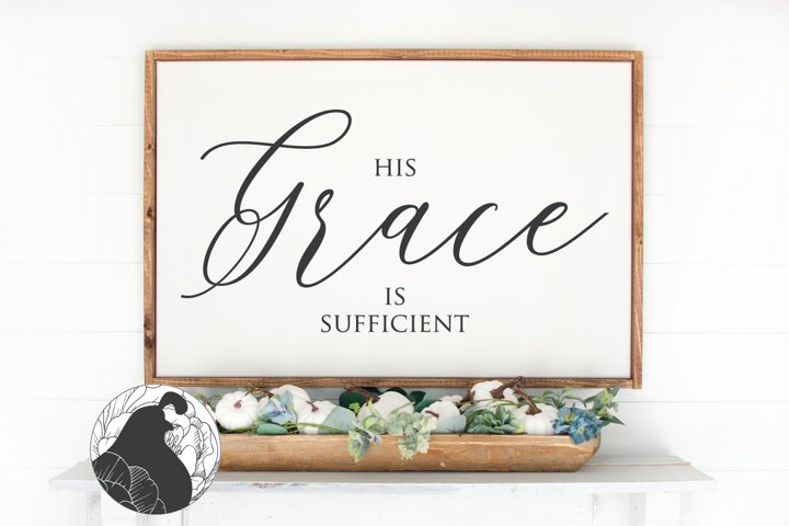 His Grace Is Sufficient SVG, Christian SVG