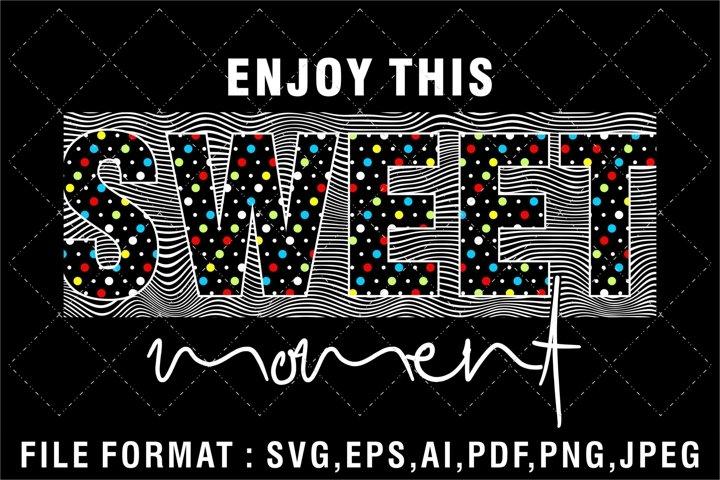 enjoy this sweet moment
