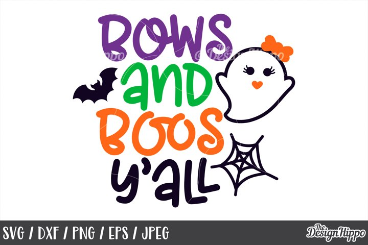 Bows and boos yall, SVG, Halloween, Ghouls, Ghost, SVG, PNG