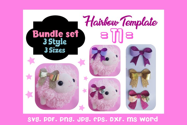 T1-Three 3 Style & 3 Sizes Hair Bow Template Bundle/SVG/PDF