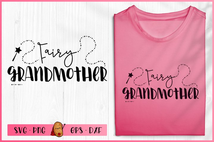 Fairy SVG - Fairy Grandmother - Girls SVG - Pixie Dust SVG