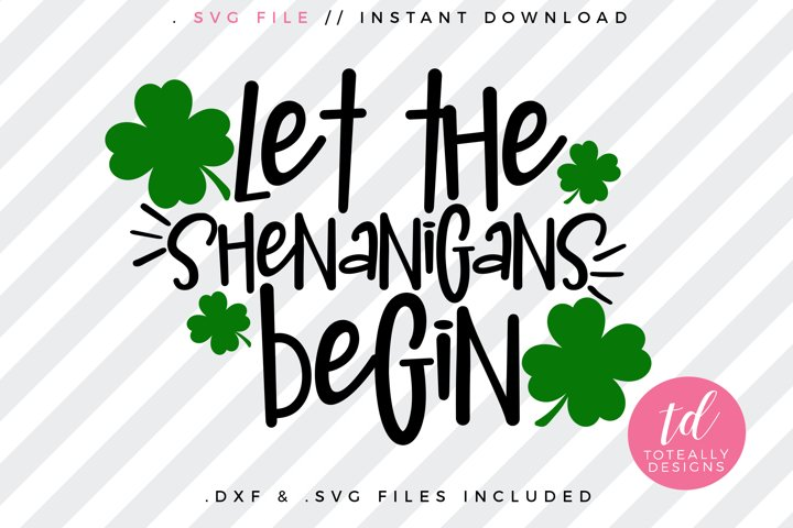 Let The Shenanigans Begin SVG