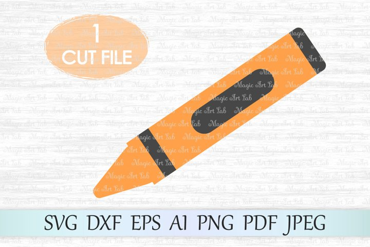 Crayon SVG, Back to school SVG, Teacher SVG, Crayon cut file
