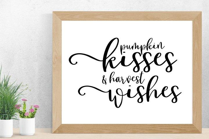 pumpkin kisses and harvest wishes - SVG