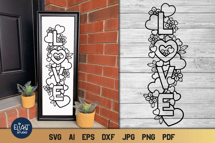 Valentines SVG | Love SVG Porch Sign with Hearts and Flowers