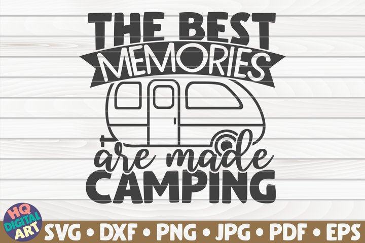 The best memories are made camping SVG |Camping quote