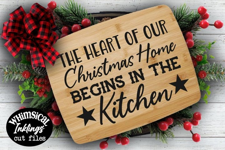 The Heart Of Our Christmas Home SVG