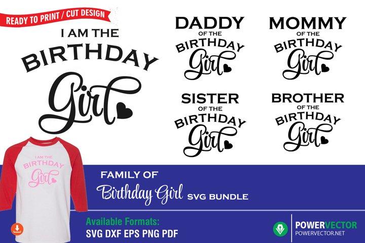 Family of Birthday Girl T Shirt Design Template SVG