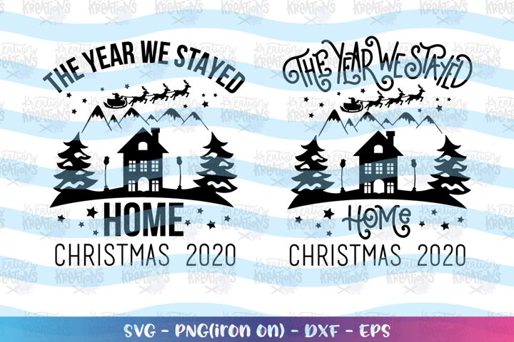 Christmas svg The year we stayed home svg lockdown 2020