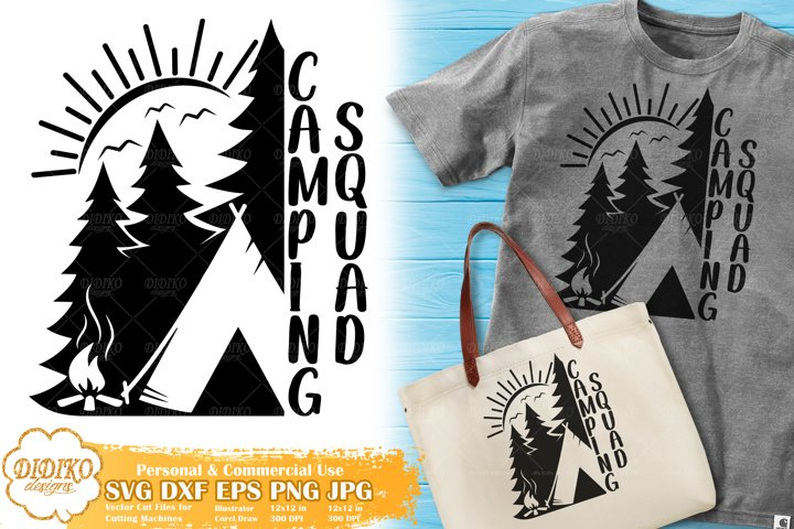 Camping SVG | Summer Camp SVG | Camping Squad SVG
