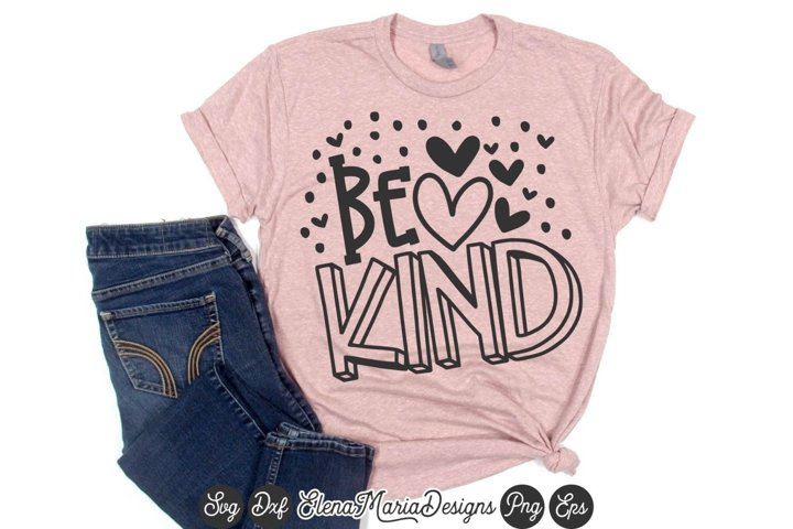 Valentines Day SVG | Be Kind Svg