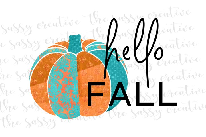 Hello Fall Pumpkin Patch Fall Quote PNG File Sublimation