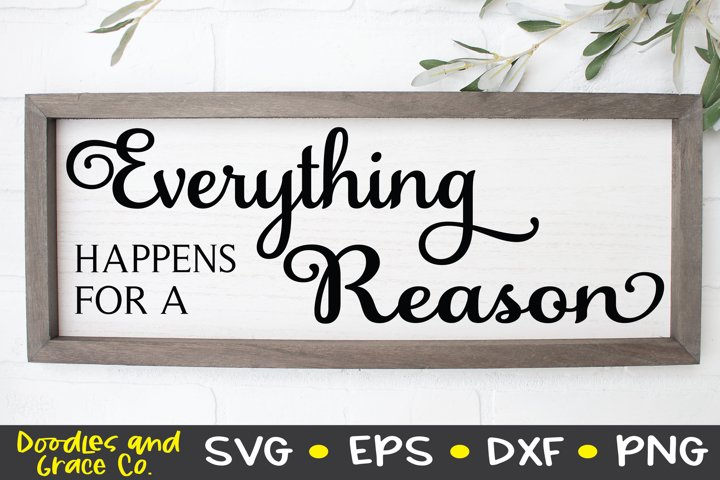 Everything Happens for a Reason SVG - DXF - EPS - PNG