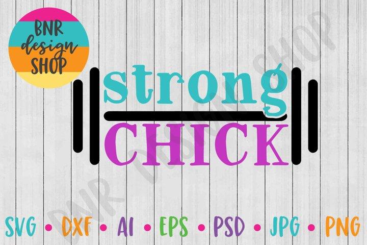 Strong Chick SVG, Fitness SVG, Exercise SVG, SVG File
