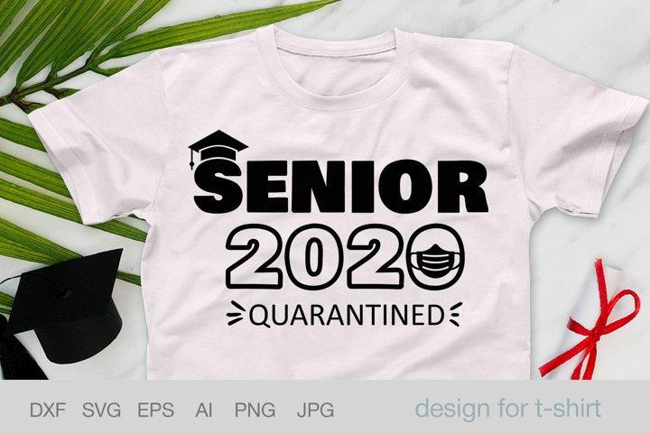Senior 2020 quarantine shirt, Graduation svg, Class of 2020