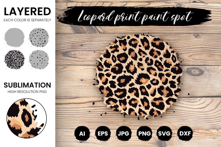 Layered Leopard Paint Spot SVG, Brush Stroke Sublimation PNG