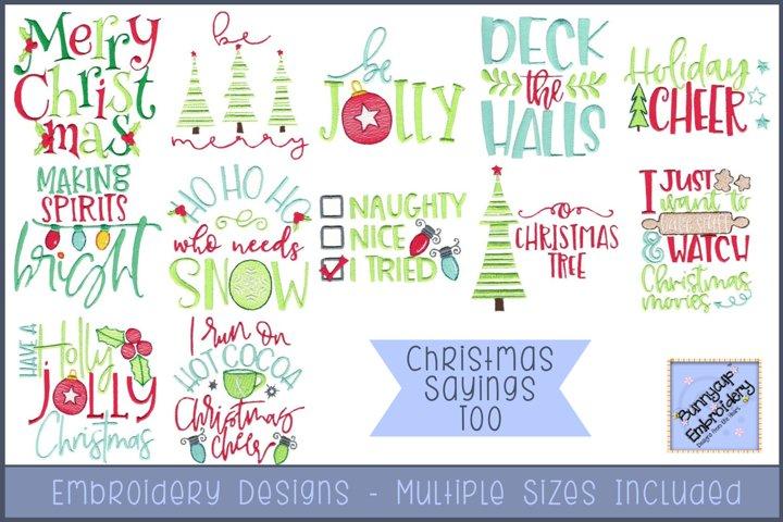 Christmas Sayings Too | Christmas Embroidery Designs