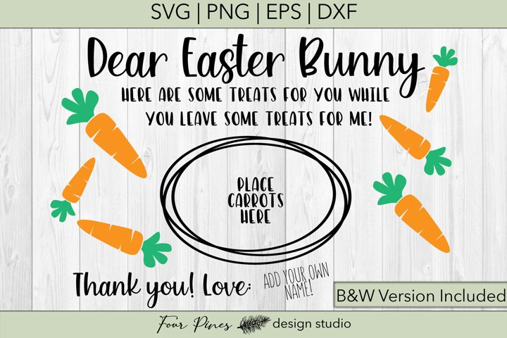 Dear Easter Bunny Add Your Own Name - 2 files included! V.1