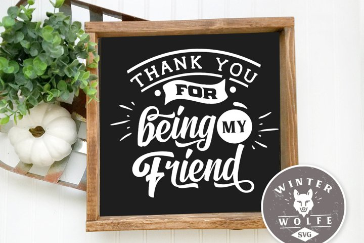 Thank you for being my friend SVG DXF PNG EPS