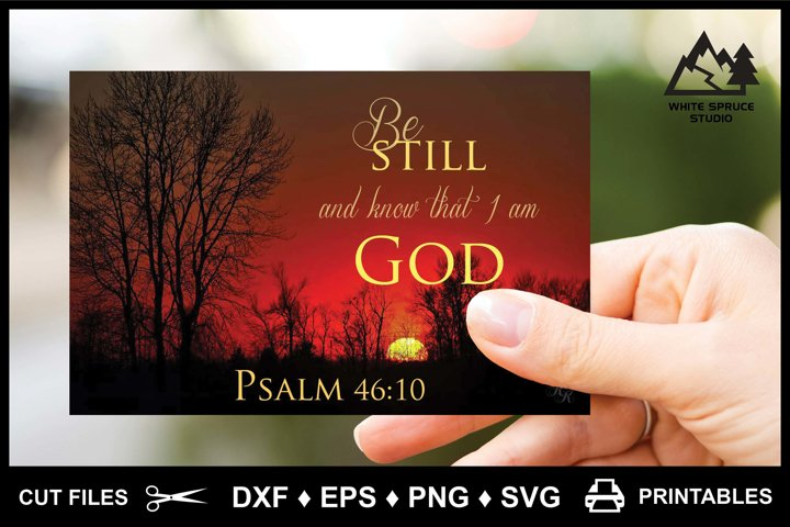Be Still And Know That I Am God - DXF - EPS - PNG - SVG