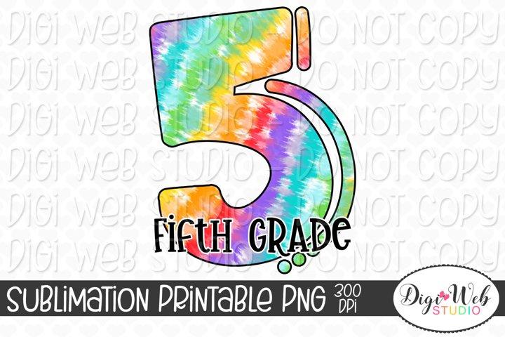 Back to School Rainbow Tie Dye Fifth Grade Sublimation