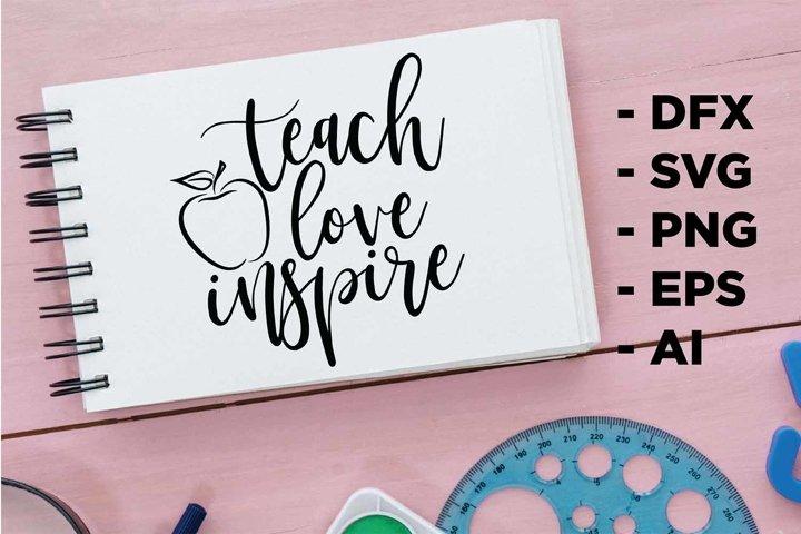 Teach Love Inspire Printable