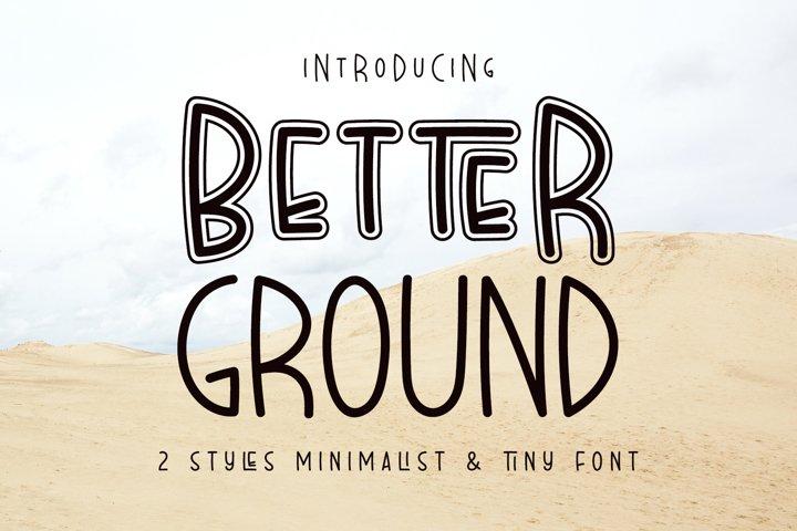 Better Ground