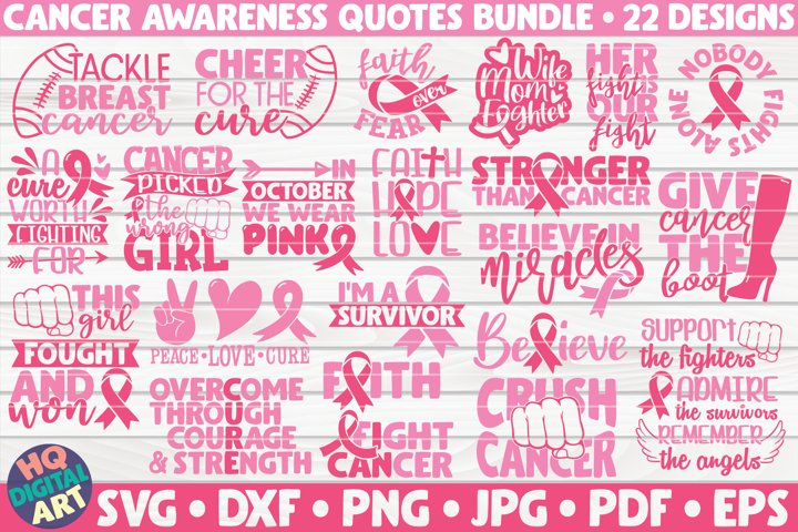 Cancer Awareness Quotes SVG Bundle| 22 designs
