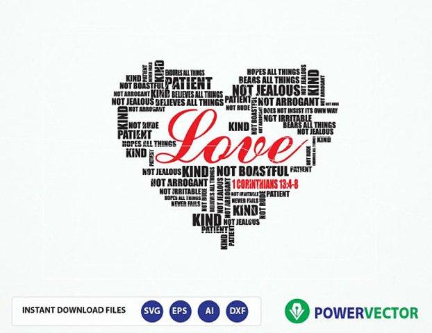 Bible Verse Svg 1 Corinthians 13:4-8 Love is patient, love is kind...Love never fails. Scripture Typography Word Art Design.