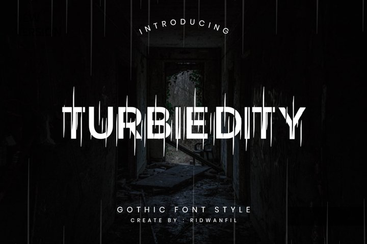 Turbiedity - Gothic Font Style