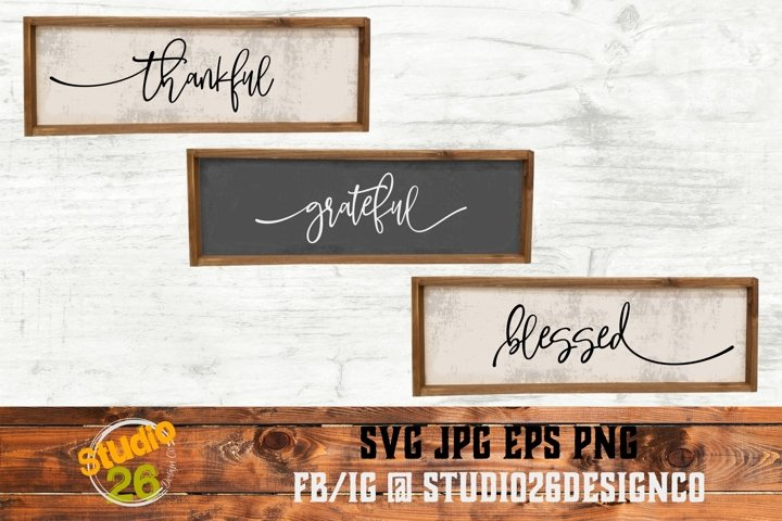 Thankful Grateful Blessed - SVG PNG EPS