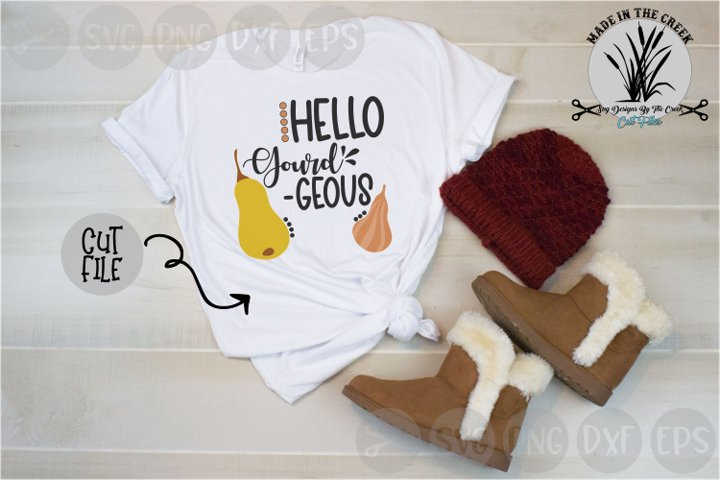 Hello Gorgeous, Gourds, Fall, Thanksgiving, Cut File, SVG