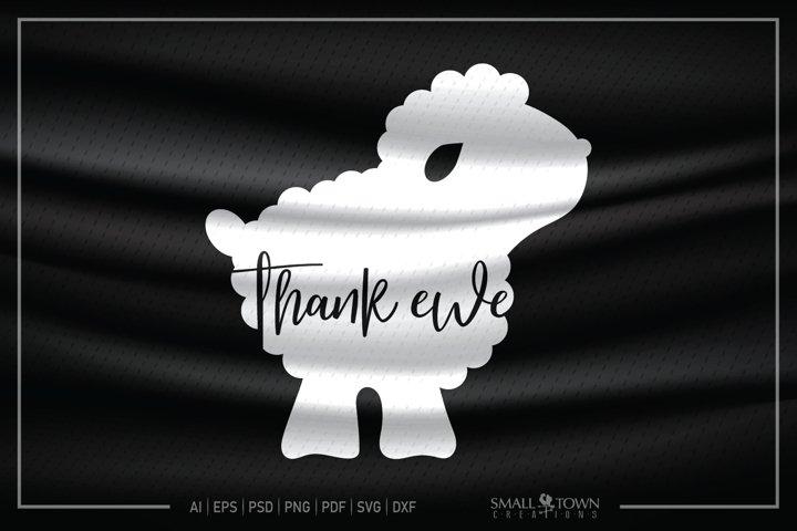 Thank Ewe, Ewe, Sheep, Lamb, Baby, Ewe svg, CUT & DESIGN