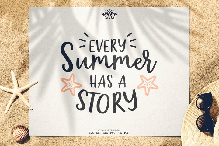 Every Summer has a Story SVG | Summer SVG Files