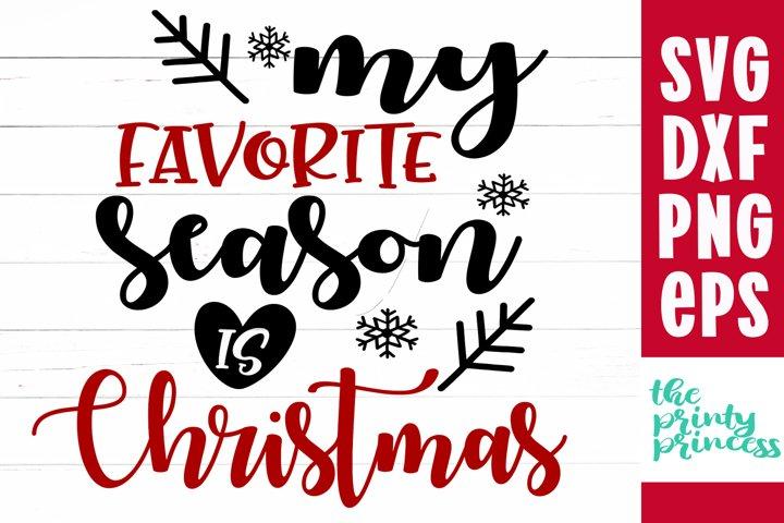 My Favorite Season svg, Christmas svgs, holiday cut file