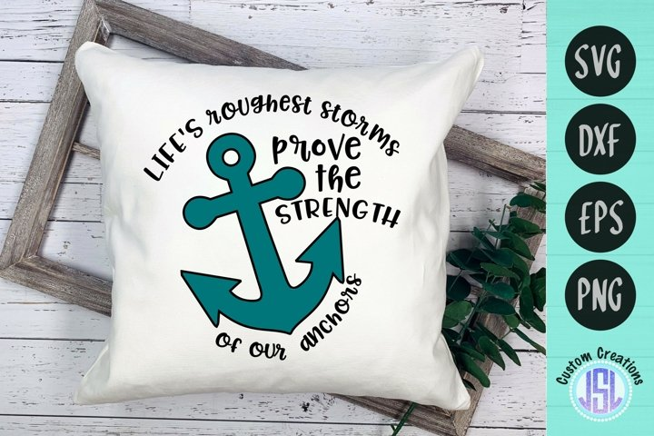 Lifes Roughest Storms | Anchor SVG File | SVG DXF EPS PNG