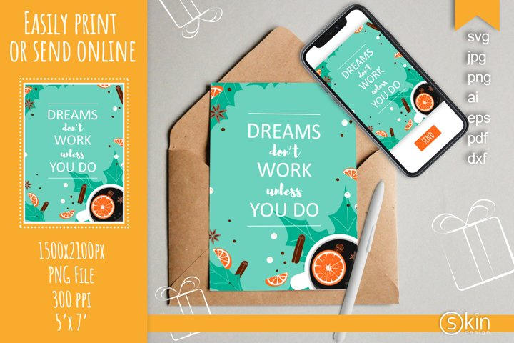 Dreams dont work unless you do printable card, svg