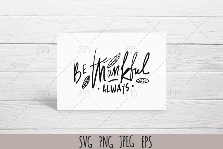Fall SVG.Be thankful always