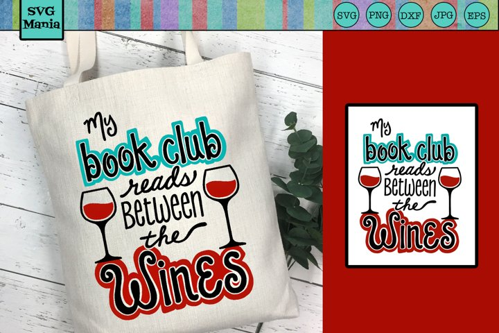 Book Club SVG, Funny Book Club and Wine SVG, Book Club Quote