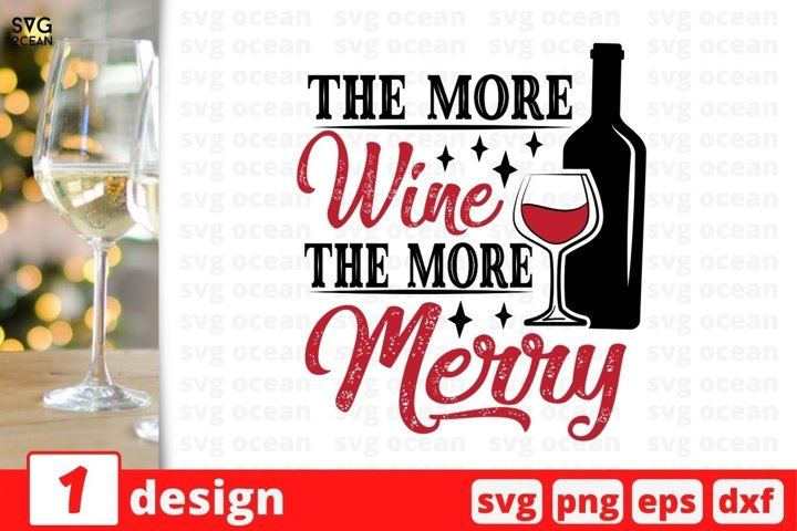 The More Wine The More Merry SVG Cut File | Christmas Wine