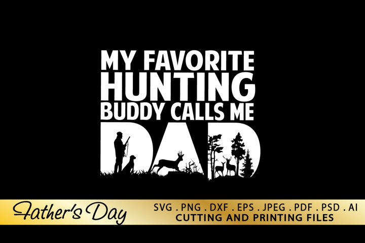 BOGO Dad Hunting SVG PNG DXF EPS Fathers Day SVG Files