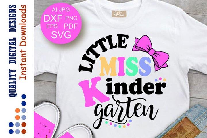 Little miss Kindergarten svg Back to school svg Teacher svg
