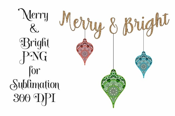 Sublimation Merry and Bright Ornament PNG