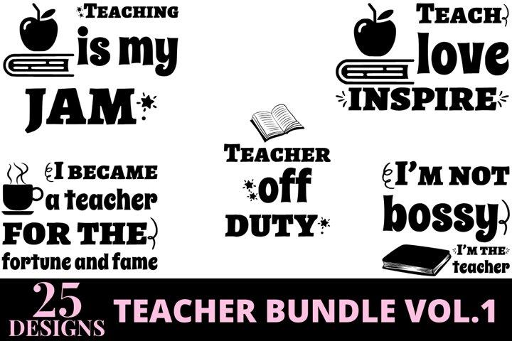 25 designs teacher quotes bundle vol 1